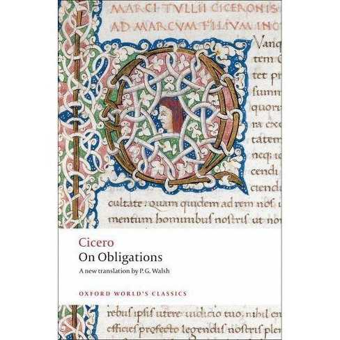 On Obligations - (Oxford World's Classics (Paperback)) by  Cicero (Paperback) - image 1 of 1