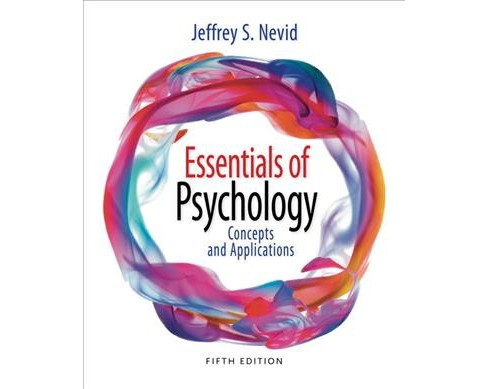 Essentials of Psychology : Concepts and Applications (Paperback) (Jeffrey S. Nevid) - image 1 of 1