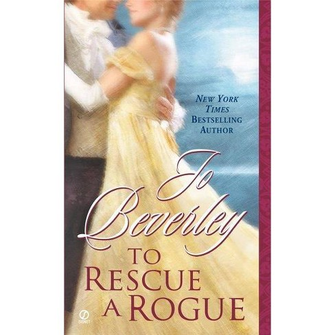 To Rescue a Rogue - (Company of Rogues) by  Jo Beverley (Paperback) - image 1 of 1