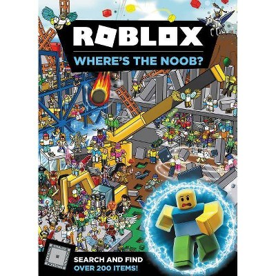 Roblox : Where's the Noob? -  (Roblox) by Official Roblox (Hardcover)