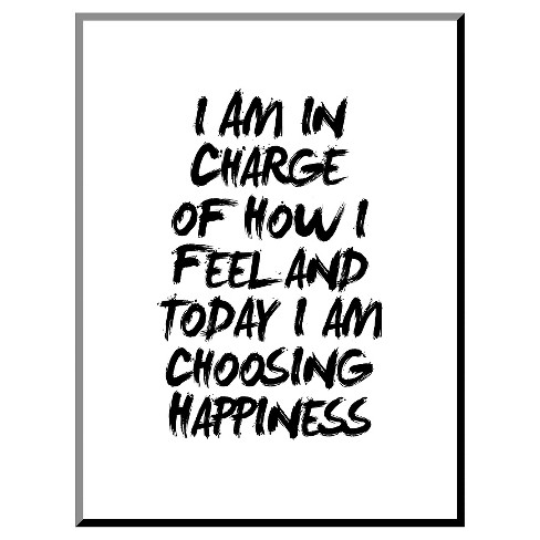 I Am In Charge Of How I Feel Framed Art Print - image 1 of 2