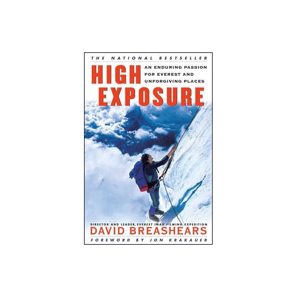High Exposure By David Breashears Paperback