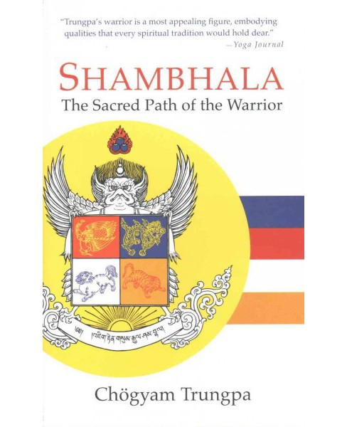 Shambhala : The Sacred Path of the Warrior -  Reissue by Chogyam Trungpa (Paperback) - image 1 of 1