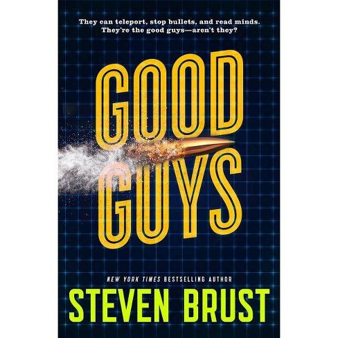 Good Guys - by  Steven Brust (Hardcover) - image 1 of 1