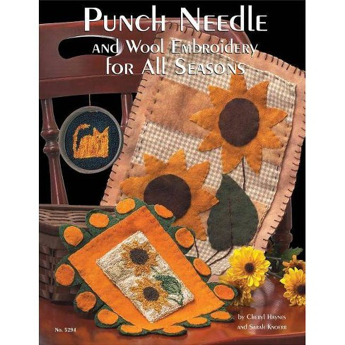 Punch Needle and Wool Embroidery for All Seasons - by  Cheryl Haynes (Paperback) - image 1 of 1