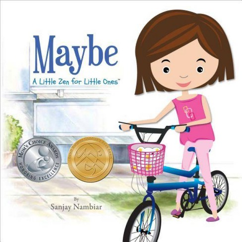 Maybe: A Little Zen for Little Ones - by  Sanjay Nambiar (Hardcover) - image 1 of 1