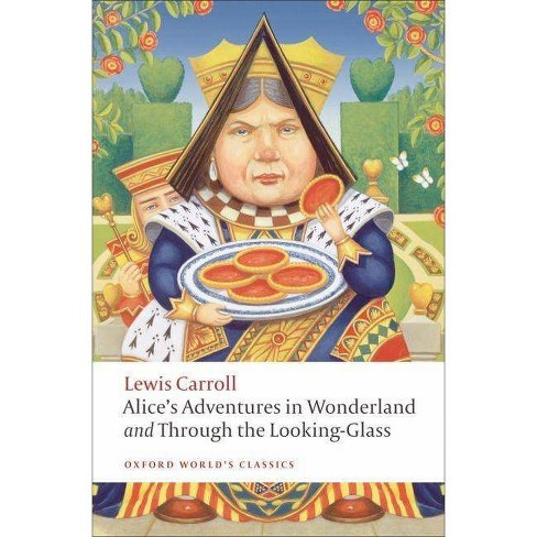 Alice's Adventures in Wonderland and Through the Looking-Glass and What Alice Found There - (Paperback) - image 1 of 1