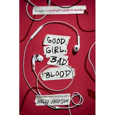 Good Girl, Bad Blood - (A Good Girl's Guide to Murder) by Holly Jackson (Hardcover)