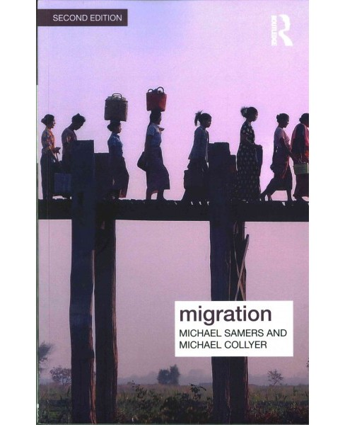 Migration (Paperback) (Michael Samers & Michael Collyer) - image 1 of 1