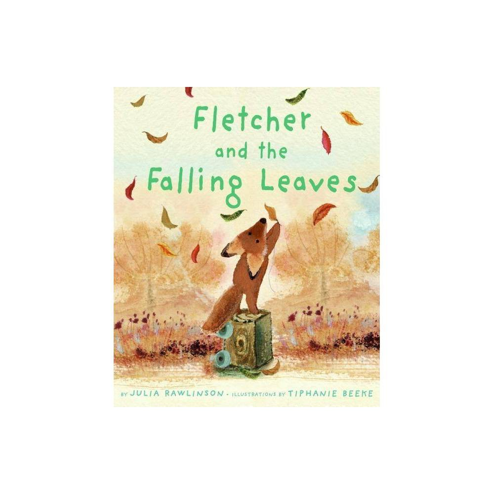 Fletcher And The Falling Leaves By Julia Rawlinson Hardcover