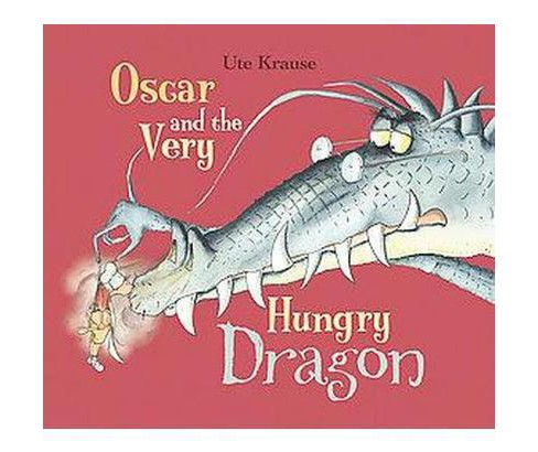 Oscar and the Very Hungry Dragon (Hardcover) (Ute Krause) - image 1 of 1