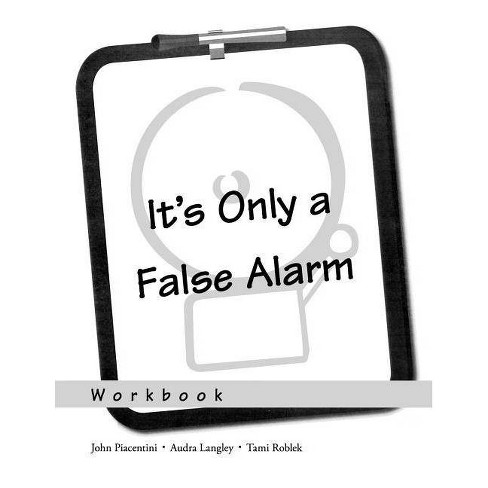 It's Only a False Alarm - by  John Piacentini & Audra Langley & Tami Roblek (Paperback) - image 1 of 1