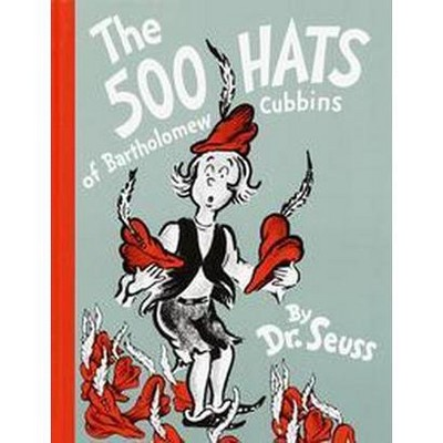 The 500 Hats of Bartholomew Cubbins (Reissue)(Hardcover)by Dr Seuss