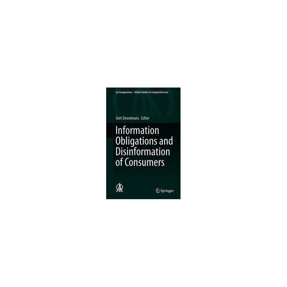 Information Obligations and Disinformation of Consumers - by Gert Straetmans (Hardcover)