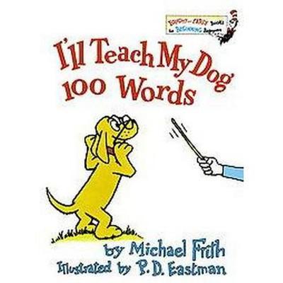 I'll Teach My Dog 100 Words (Hardcover)(Michael Frith)