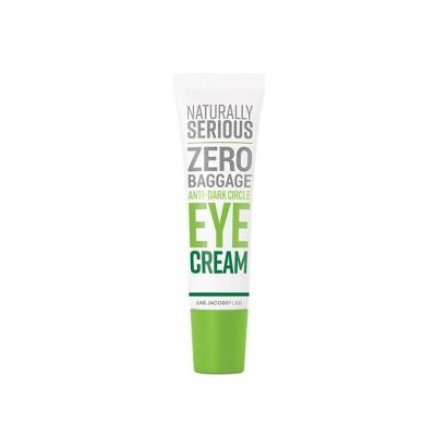 Naturally Serious Zero Baggage Anti-Dark Circle Eye Cream - 0.67 fl oz