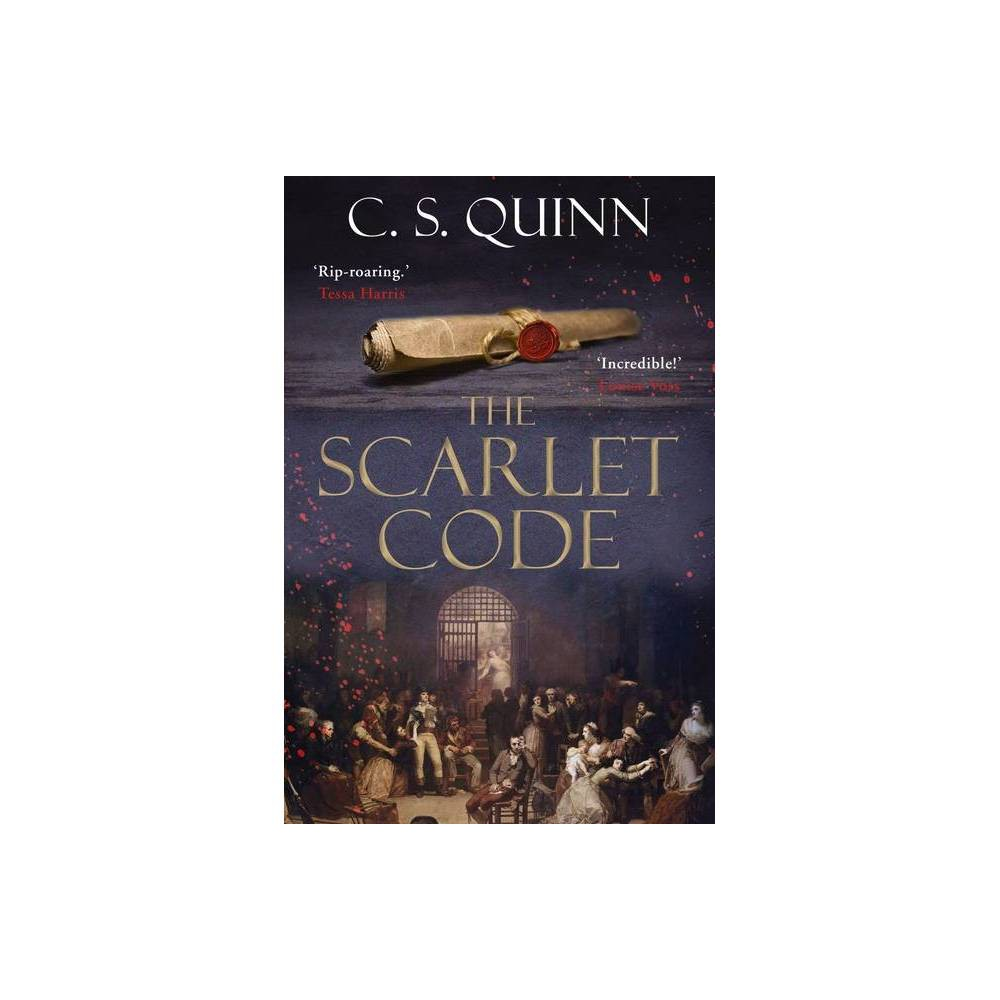 The Scarlet Code Volume 2 A Revolution Spy By C S Quinn Hardcover