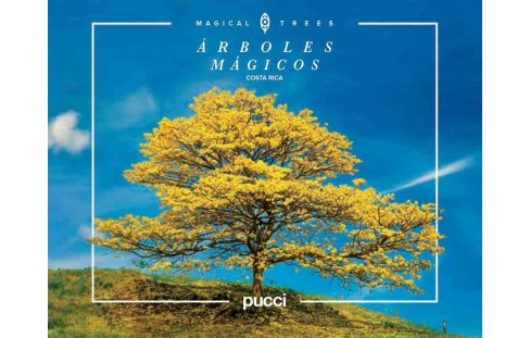 Costa Rica Magical Trees (Hardcover) (Giancarlo Pucci) - image 1 of 1