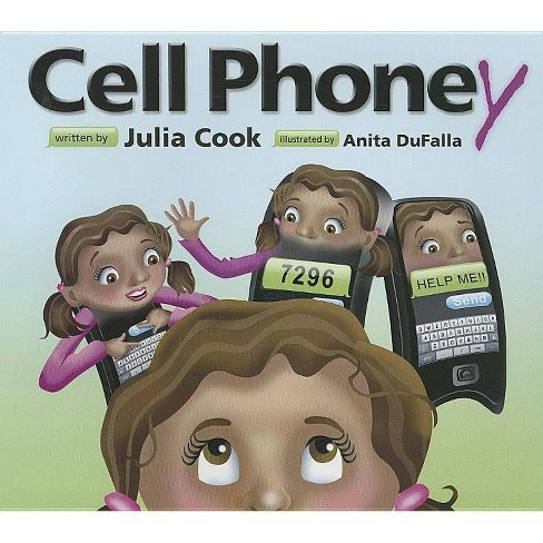 Cell Phoney - by  Julia Cook (Paperback) - image 1 of 1