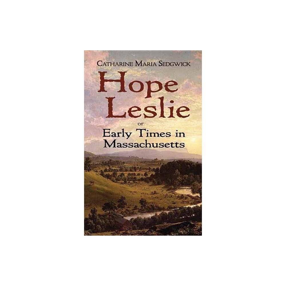 Hope Leslie By Catharine Maria Sedgwick Paperback
