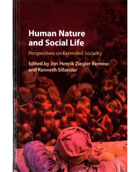 Human Nature and Social Life : Perspectives on Extended Sociality (Hardcover) - image 1 of 1