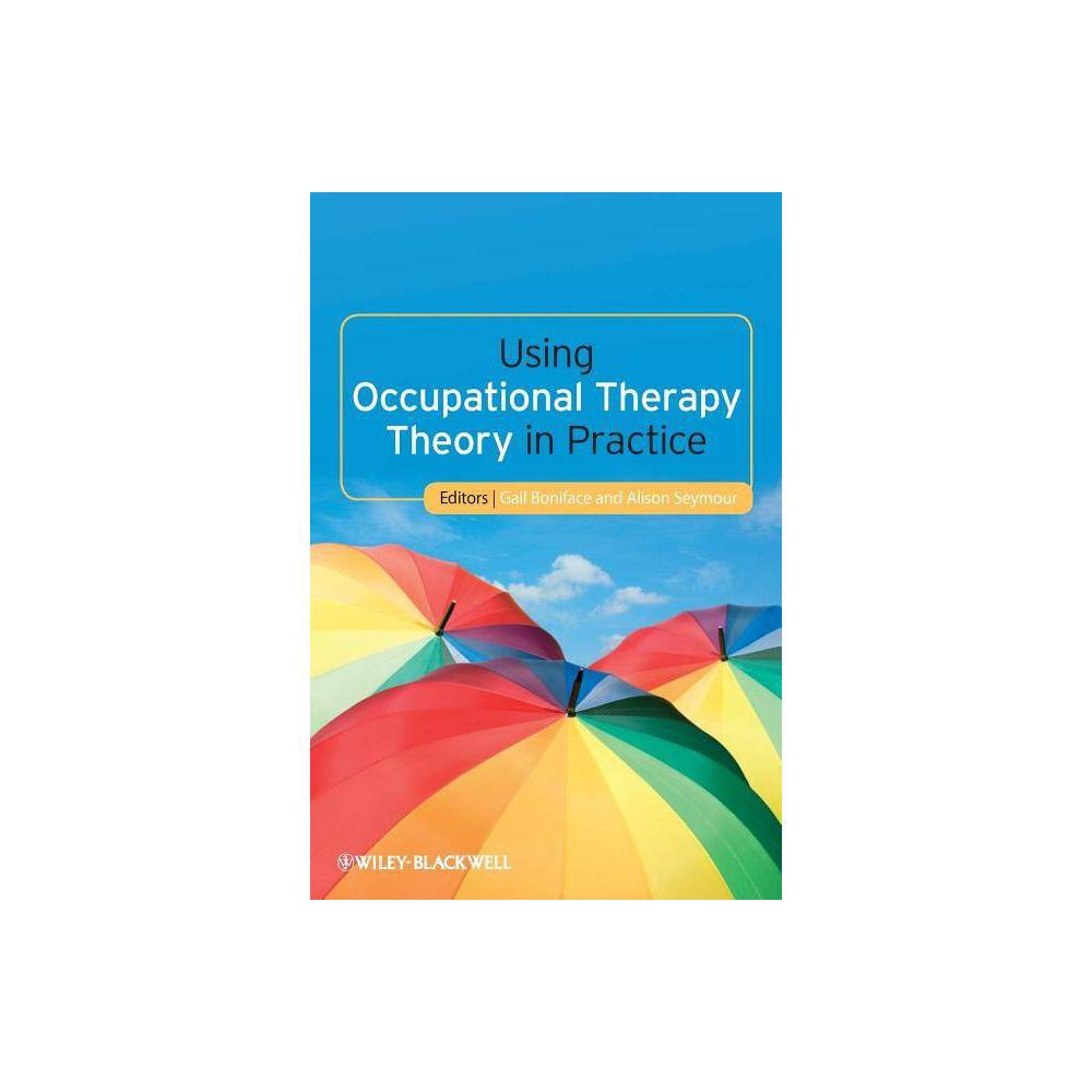 Using Occupational Therapy By Gail Boniface Alison Seymour Paperback