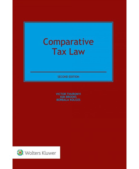 Comparative Tax Law (Hardcover) (Victor Thuronyi & Kim Brooks & Borbala Kolozs) - image 1 of 1