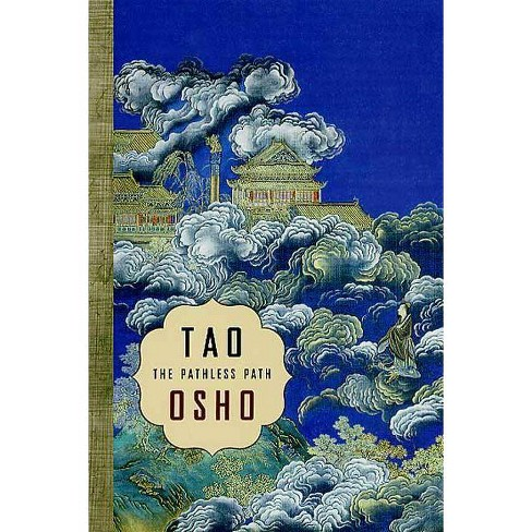 Tao: The Pathless Path - by  Osho (Paperback) - image 1 of 1