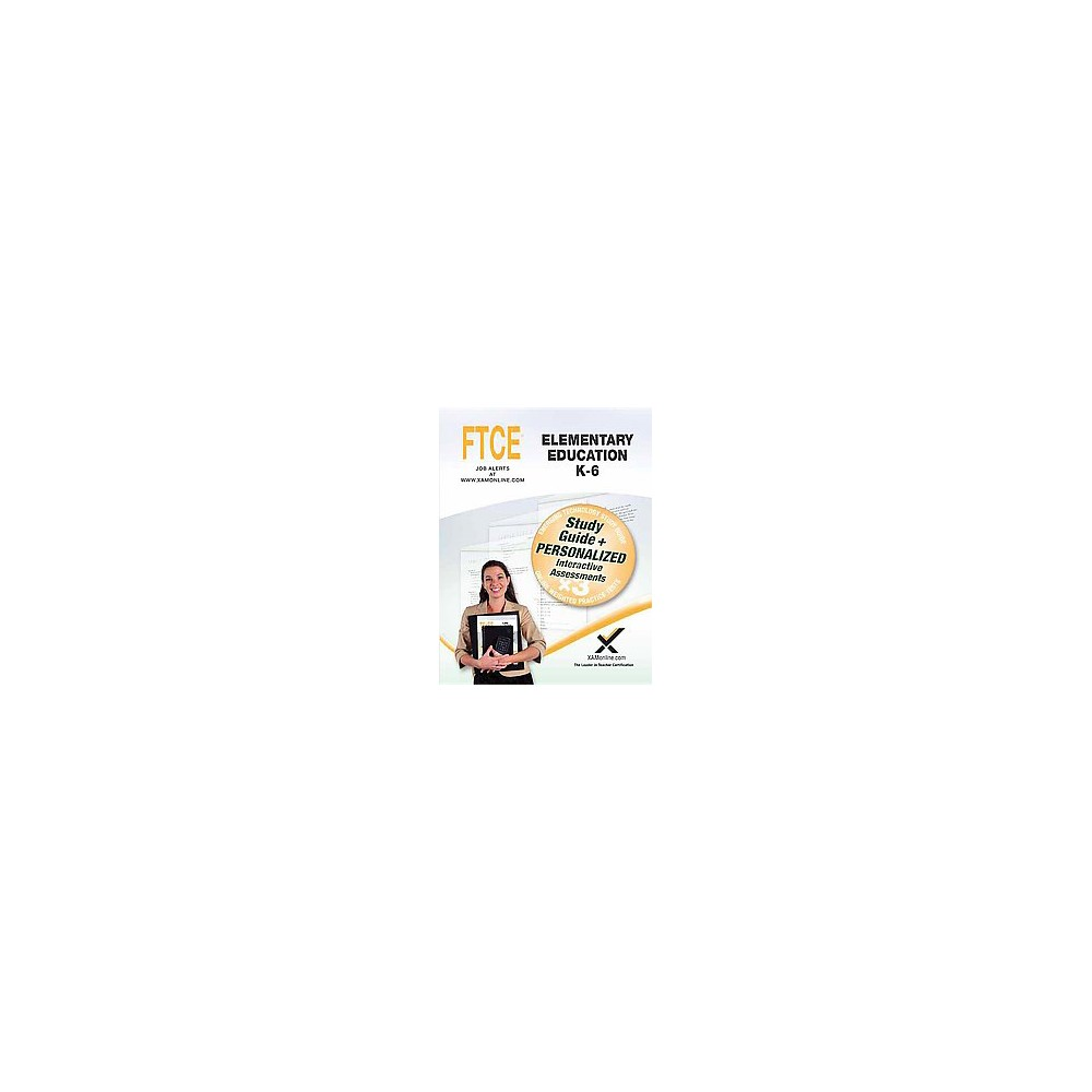 Ftce Elementary Education, K-6 : Online Weighted Practice Tests (Paperback) (Sharon A. Wynne)