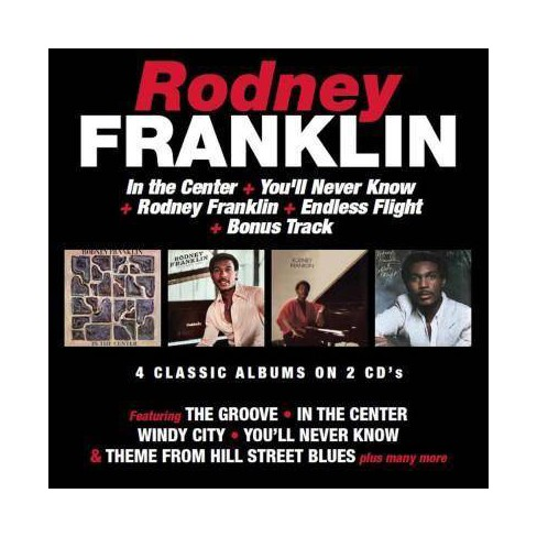 Rodney Franklin - In the Center/You'll Never Know/Rodney Franklin/Endless Flight (CD) - image 1 of 1