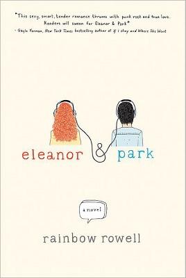 Eleanor & Park (Hardcover) by Rainbow Rowell