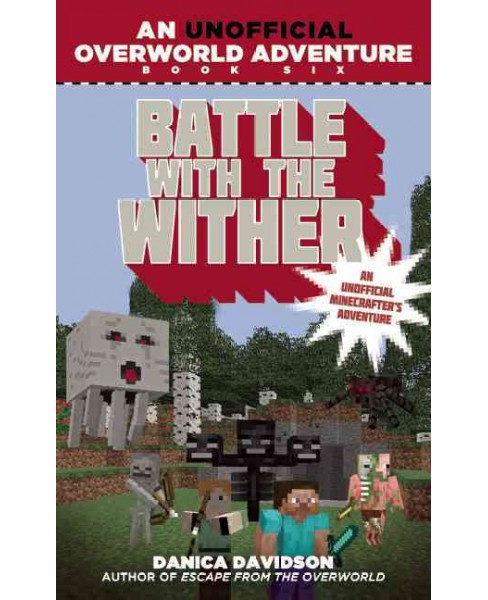Battle With the Wither (Paperback) (Danica Davidson) - image 1 of 1