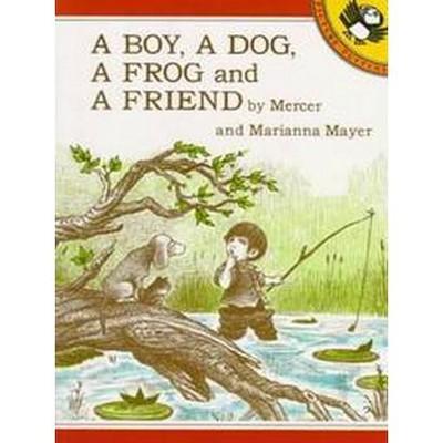 Boy, a Dog, a Frog and a Friend (Paperback)(Mercer Mayer)