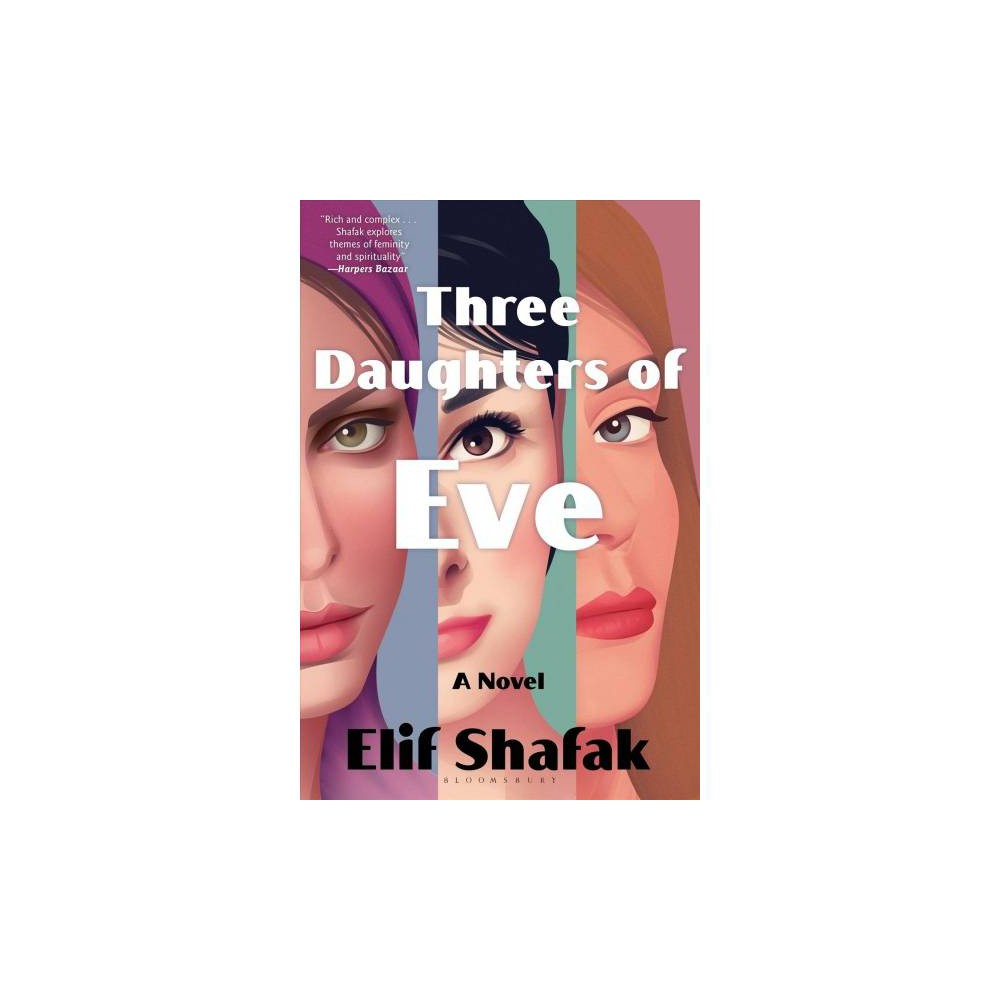 Three Daughters of Eve - Reprint by Elif Shafak (Paperback)