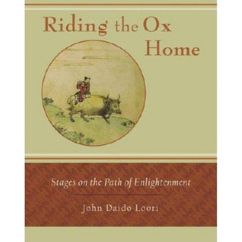 Riding the Ox Home - by  John Daido Loori (Paperback) - image 1 of 1