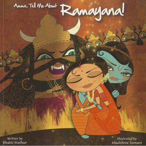 Amma, Tell Me about Ramayana! - (Amma Tell Me) by  Bhakti Mathur (Paperback) - image 1 of 1