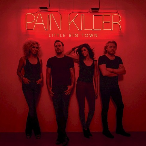 Little Big Town- Pain Killer - image 1 of 2