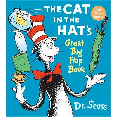 The Cat in the Hat Great Big Flap Book - by Dr. Seuss (Board Book)