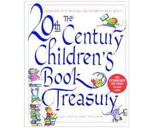 20th Century Children's Book Treasury : Picture Books and Stories to Read Aloud (Reissue) (Hardcover) - image 1 of 1