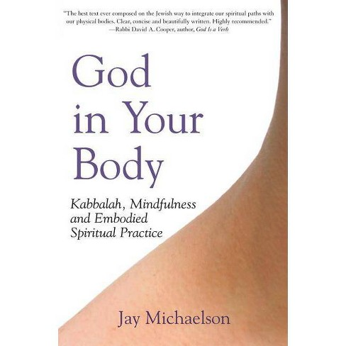 God in Your Body - by  Jay Michaelson (Paperback) - image 1 of 1