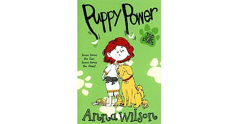 Puppy Power (Paperback) (Anna Wilson) - image 1 of 1