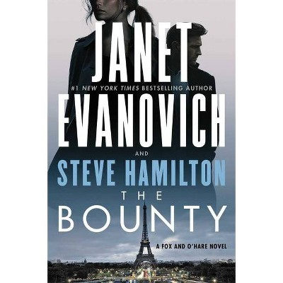 The Bounty, Volume 7 - (A Fox and O'Hare Novel) by Janet Evanovich & Steve Hamilton (Hardcover)