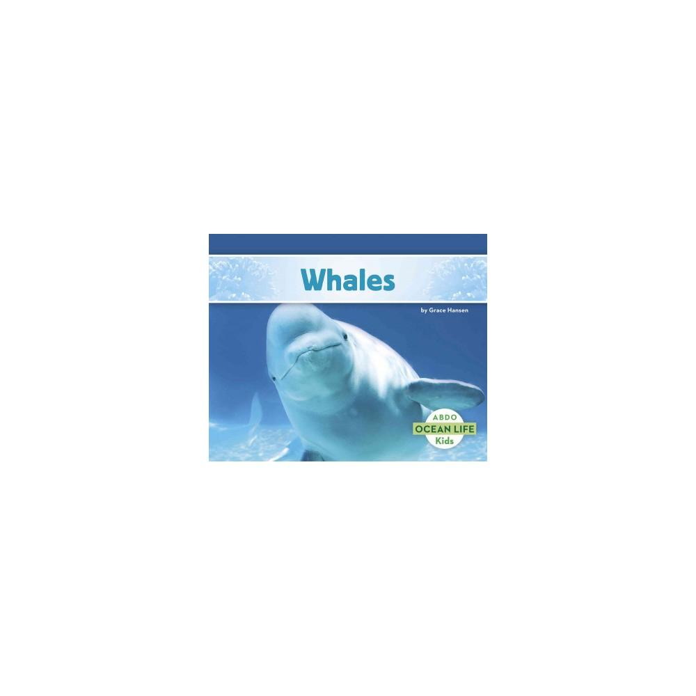 Whales (Reprint) (Paperback) (Grace Hansen)