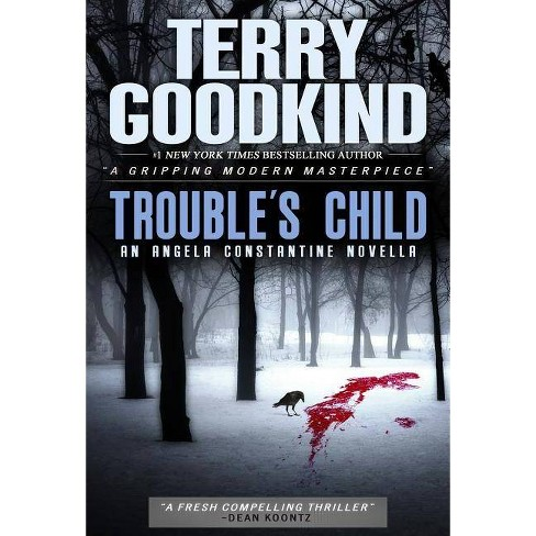 Trouble's Child - by  Terry Goodkind (Paperback) - image 1 of 1