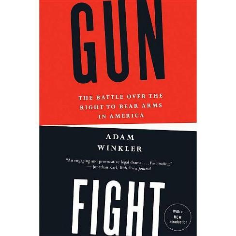 Gunfight - by  Adam Winkler (Paperback) - image 1 of 1