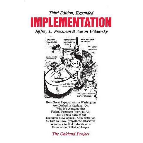Implementation - (Oakland Project) 3 Edition by  Jeffrey L Pressman & Aaron Wildavsky (Paperback) - image 1 of 1