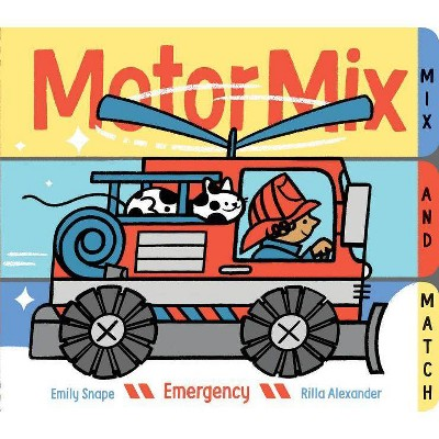 Motor Mix: Emergency - by  Emily Snape (Board Book)