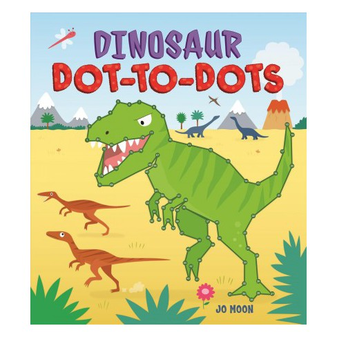 Dinosaur Dot To Dots By Jo Moon Paperback Target