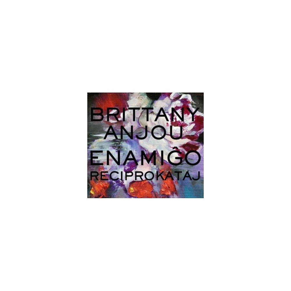 Brittany Anjou - Enamigo Reciprokataj (CD)