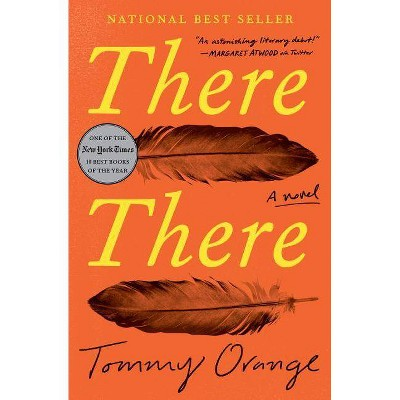 There There - by  Tommy Orange (Hardcover)